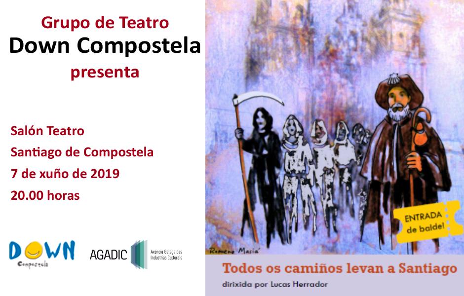 Down Compostela estrena el viernes en el Salón Teatro 'Todos os camiños levan a Santiago'
