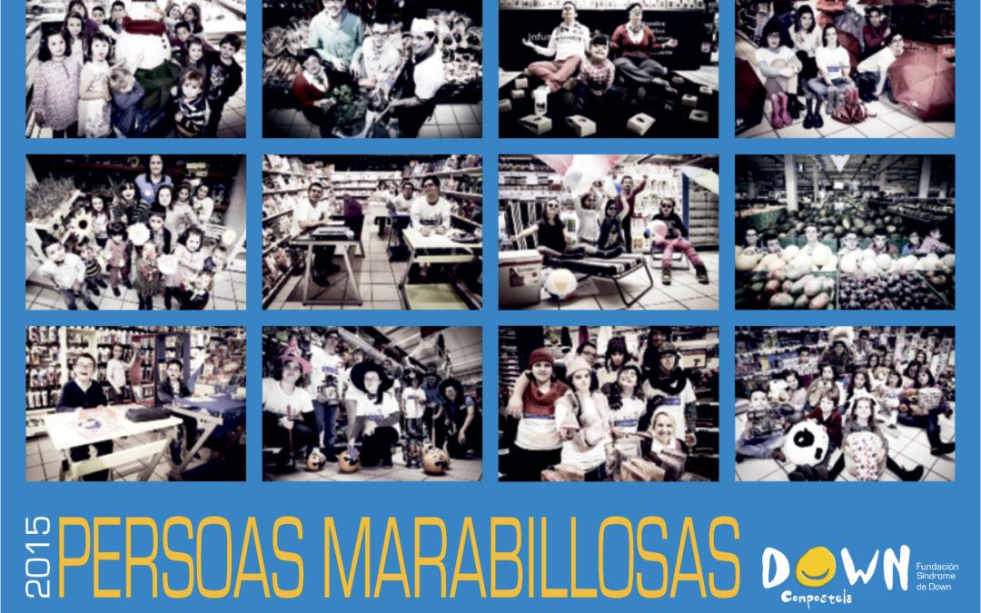Calendario Down Compostela 2015: Persoas Maravillosas